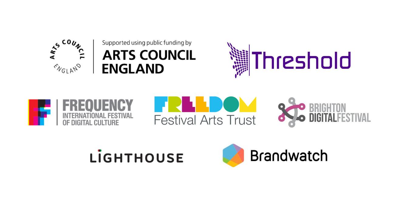 Logos for Arts Council England, Threshold Studios, Frequency Festival, Freedom Festival Arts Trust, Brighton Digital Festival, Lighthouse (Brighton), and Brandwatch